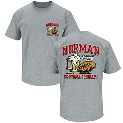 Smack Apparel Oklahoma Football Fans. Norman A Drinking Town With A Football Problem Grey T-Shirt (Sm-5X)