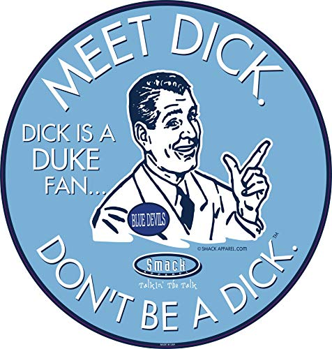 North Carolina Fans. Don't be a D!ck (Anti-Duke). Blue Sticker