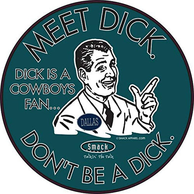 Philadelphia Pro Football Gear | Shop Unlicensed Philadelphia Gear | Don't Be a Dick (Anti-Cowboys) Sticker