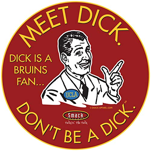 USC Football Fans. Don't Be a Dick (Anti-UCLA). Cardinal T-Shirt (Sm-5X) or Sticker