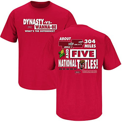 Smack Apparel Nebraska Football Fans. Dynasty Vs Wannabe Red T-Shirt (S-3X)