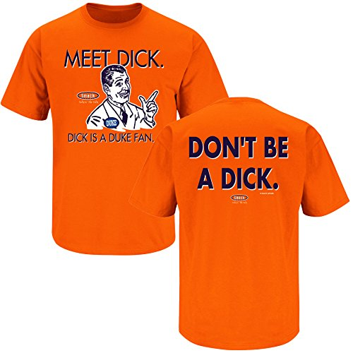 Syracuse College Apparel | Shop Unlicensed Syracuse Gear | Don't Be a Dick (Anti-Duke) Shirt