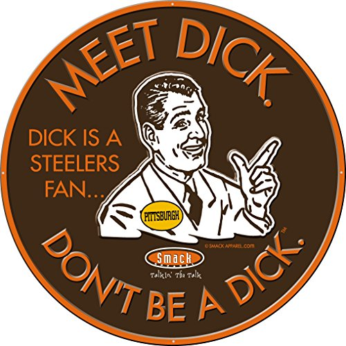 Smack Apparel Cleveland Browns Fans. Don't Be A Dick. Embossed Metal Man Cave Sign