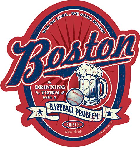 Boston Baseball Fans. A Drinking Town with a Baseball Problem. Red Sticker