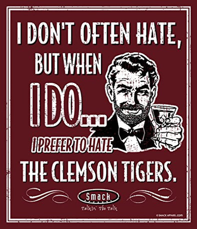 Smack Apparel South Carolina Gamecocks Fans. I Prefer to Hate The Clemson Tigers 12'' X 14'' Metal Man Cave Sign