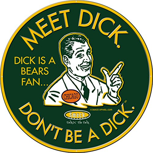 Smack Apparel Green Bay Packers Fans. Don't Be a Dick. Embossed Green Metal Man Cave Sign