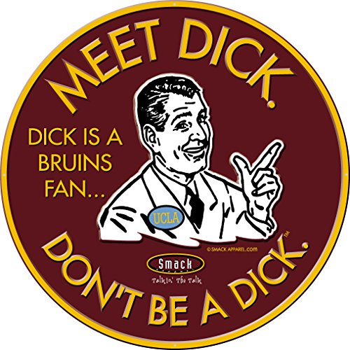 Smack Apparel USC Football Fans. Don't Be A Dick. Embossed Metal Man Cave Sign