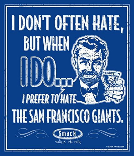 Smack Apparel Los Angeles Dodgers Fans. I Prefer to Hate The San Francisco Giants 12'' X 14'' Metal Man Cave Sign