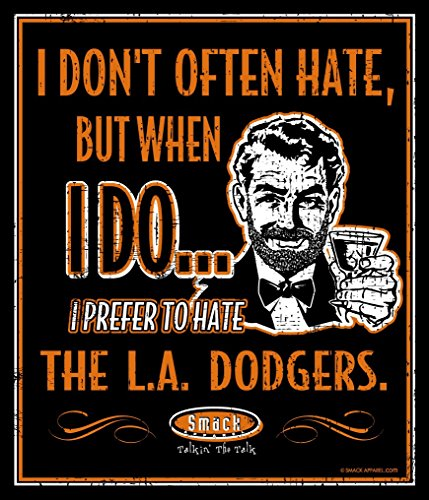 Smack Apparel San Francisco Giants Fans. I Prefer to Hate The LA Dodgers 12'' X 14'' Metal Man Cave Sign