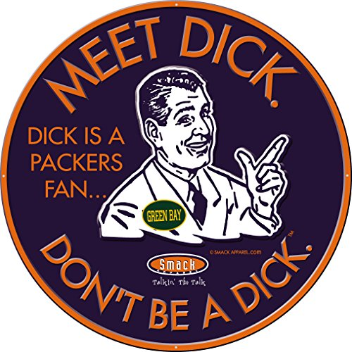 Smack Apparel Chicago Bears Fans. Don't Be A Dick. Embossed Metal Man Cave Sign
