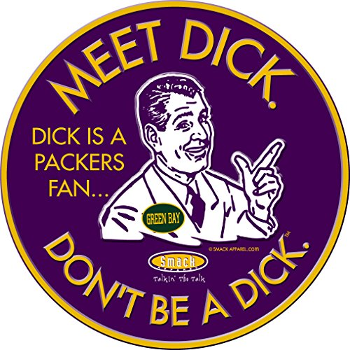 Smack Apparel Minnesota Vikings Fans. Don't Be A Dick. Embossed Metal Man Cave Sign