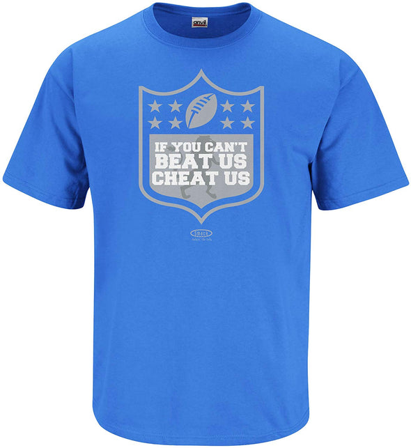 Detroit Football Fans. If You Can't Beat Us, Cheat Us T-Shirt