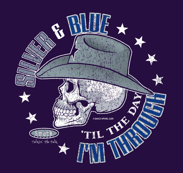 Dallas Football Fans. Silver and Blue 'Til The Day I'm Through Shirt or Tank Top