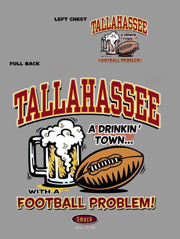 Florida State College Sports Apparel | Shop Unlicensed Florida State Gear | Tallahassee a Drinking Town with a Football Problem Shirt