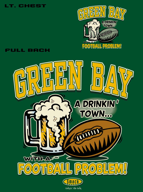 Green Bay Football Fans | Buy Green Bay Fan Gear | Green Bay Drinking Town Shirt
