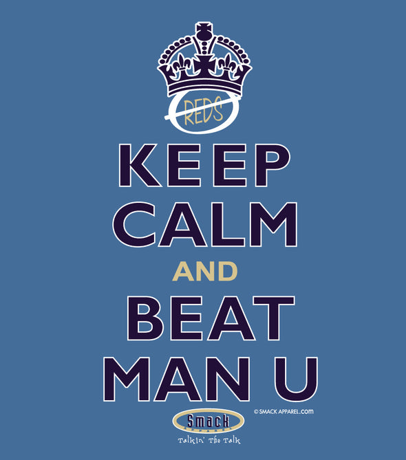 Man City EPL Apparel | Shop Unlicensed Man City Gear | Keep Calm and Beat Man U Shirt