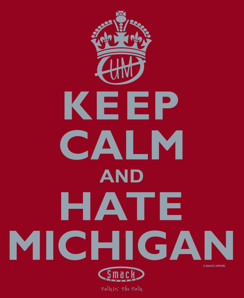 Xs-3x Keep Calm and Hate Michigan Red Ladies Shirt Smack Apparel Ohio State Football Fans