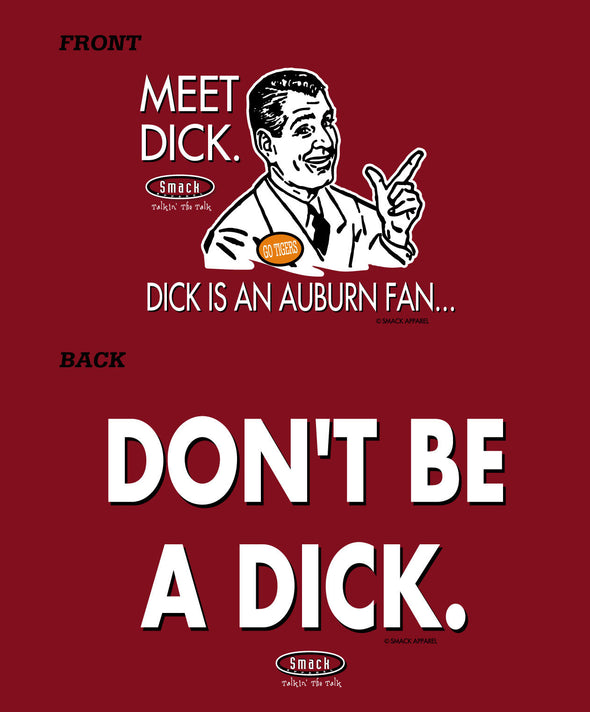 Alabama College Sports Apparel | Shop Unlicensed Alabama Gear | Don't Be a Dick (Anti-Auburn) Shirt