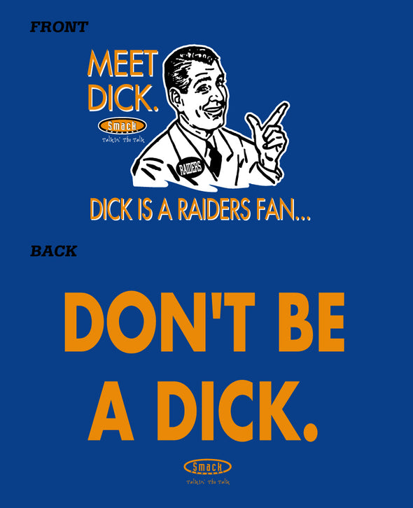 Denver Pro Football Shirts | Buy Denver Football Gear | Don't Be a Dick (Anti-Chiefs or Anti-Raiders)