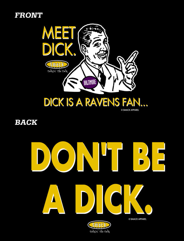 Pittsburgh Pro Football Apparel | Shop Unlicensed Pittsburgh Gear | Don't Be a Dick (Anti-Ravens)