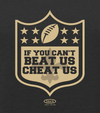 New Orleans Pro Football Apparel | Shop Unlicensed New Orleans Gear | Can't Beat Us, Cheat Us! Shirt