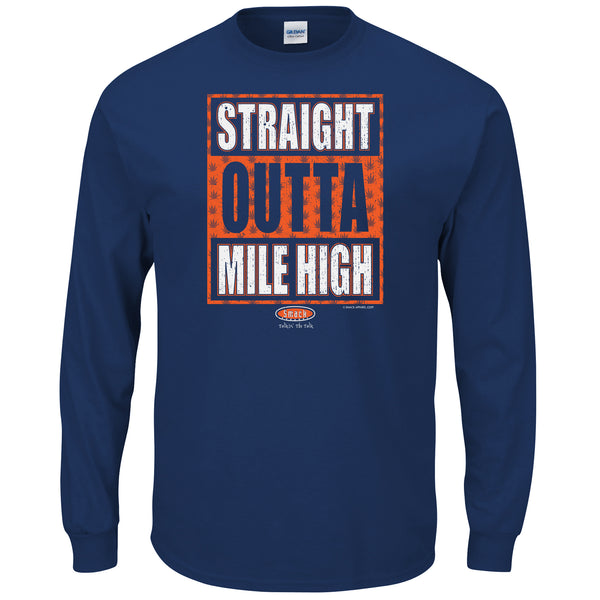 Denver Broncos Fans. Straight Outta Mile High. Navy Long Sleeve T-Shirt