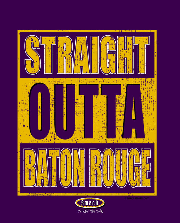 Louisiana State College Apparel | Shop Unlicensed Louisiana State Gear | Straight Outta Baton Rouge Shirt