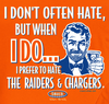 Denver Pro Football Apparel | Shop Unlicensed Denver Gear | Prefer to Hate the Raiders & Chargers Shirt