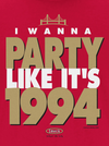 San Francisco Pro Football Apparel | Shop Unlicensed San Francisco Gear | Party Like It's 1994 Shirt