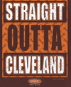 Cleveland Pro Football Apparel | Shop Unlicensed Cleveland Gear | Straight Outta Cleveland Shirt