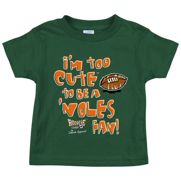 New York Giants Fans. I'm Too Cute To Be A Eagles Fan. Toddler Tee (2T-4T)