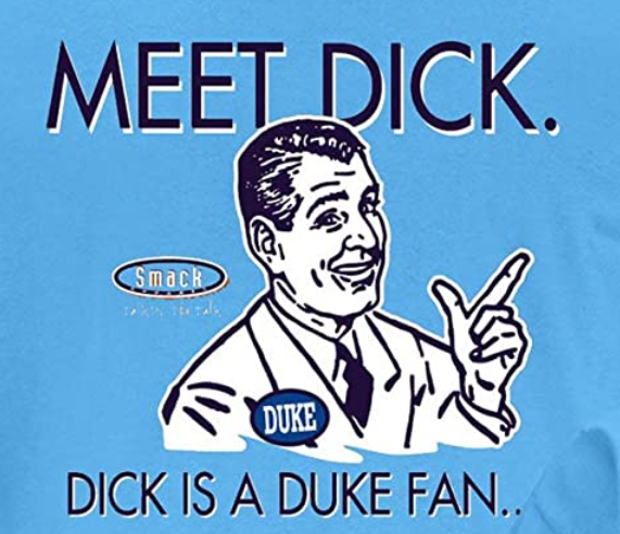 North Carolina College Apparel | Shop Unlicensed UNC Gear | Don't Be a Dick (Anti-Duke) Shirt