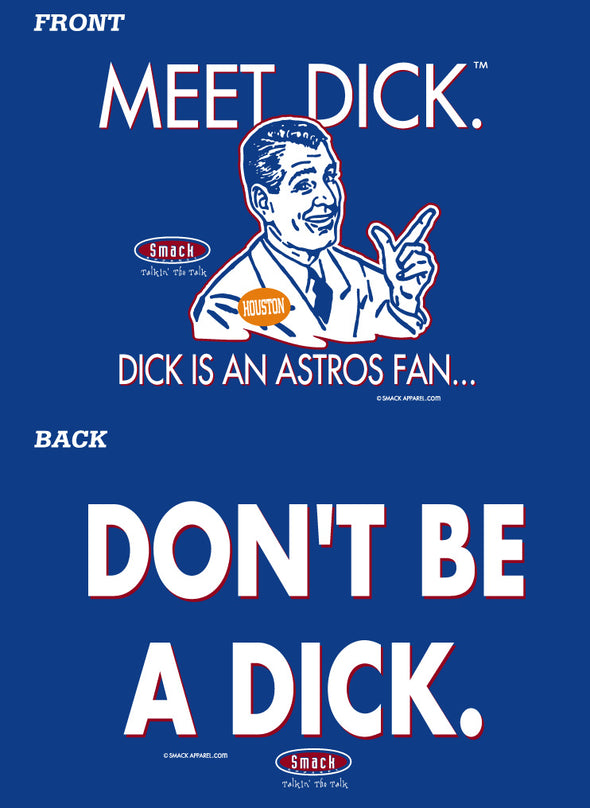 Texas Pro Baseball Apparel | Shop Unlicensed Texas Gear | Don't Be a Dick (Anti-Astros) Shirt