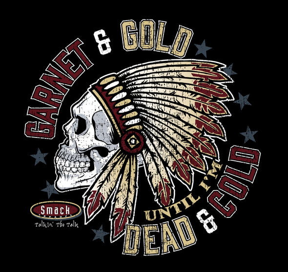 Florida State Fans | Unlicensed Ladies Apparel | Garnet & Gold Till I'm Dead & Cold Ladies Shirt