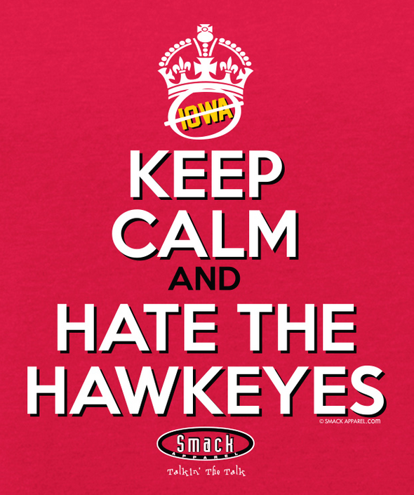 Nebraska College Unlicensed Ladies Apparel | Keep Calm and Hate the Hawkeyes Ladies Shirt