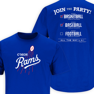C'mon Rams | Join the Party! Shirt | Los Angeles Pro Football Apparel | Shop Unlicensed Los Angeles Gear