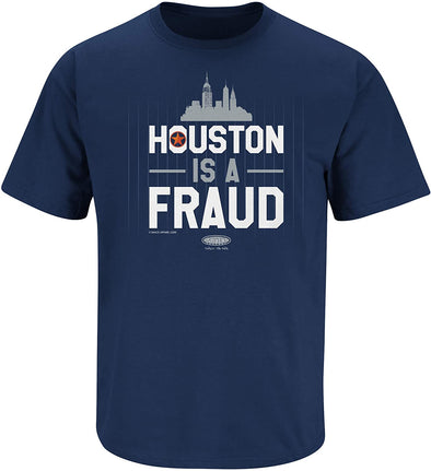 Houston is a Fraud NYY Shirt | New York Pro Baseball Apparel | Shop Unlicensed New York Gear