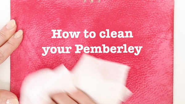 How to Clean your Pemberley Leather