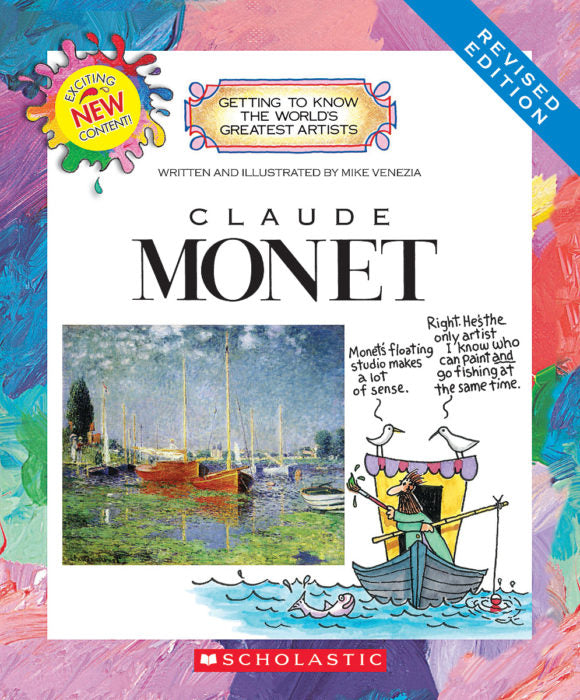 Getting To Know The World's Greatest Artists: Claude Monet By  Mike Venezia