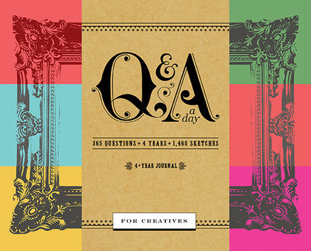 Q And A Day For Creatives: A Four Year Journal