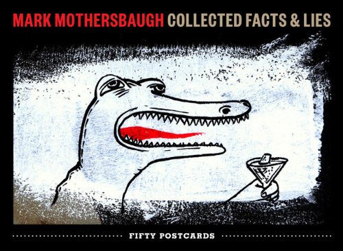 Mark Mothersbaugh: Collected Facts & Lies Postcard Book