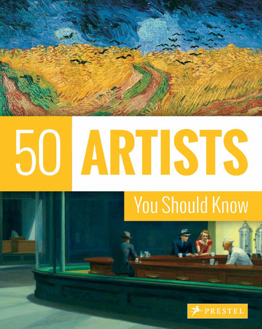 50 Artists You Should Know By Thomas Kostar , Lars Roper