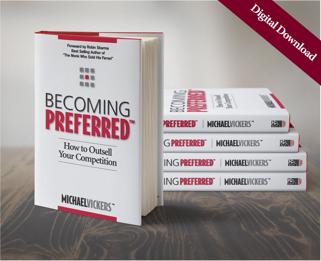Becoming Preferred - How to Outsell Your Competition  (Digital Download)
