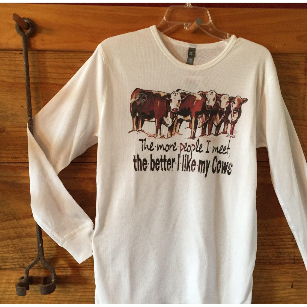 West 20 Saddle Co. The Better I Like My Cows Long Sleeve Thermal - West 20 Saddle Co.