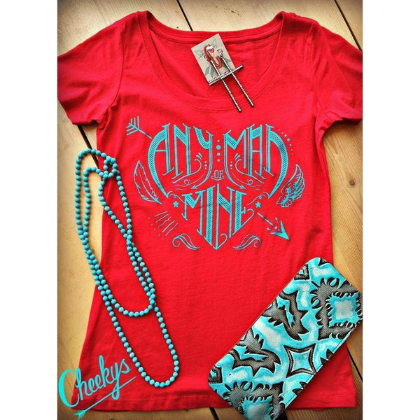 Cheekys Any Man of Mine Scoop Neck Tee - West 20 Saddle Co.