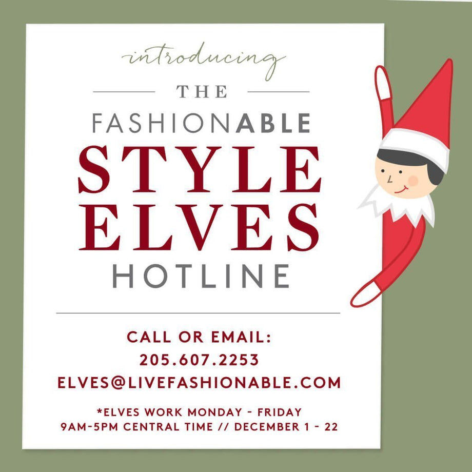 The Style Elves Hotline!