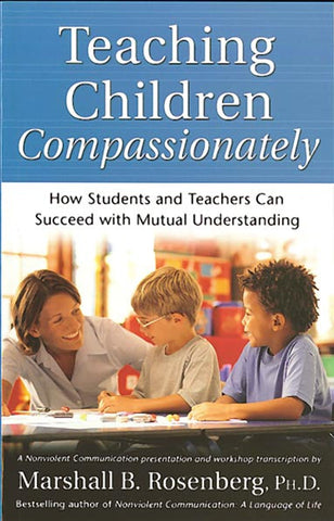 Teaching Children Compassionately - CNVC Bookstore