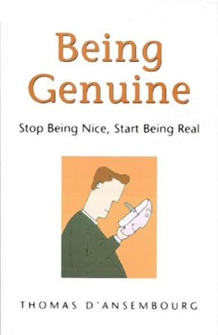 Being Genuine: Stop Being Nice, Start Being Real - CNVC Bookstore
