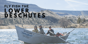 Lower Deschutes Opens Monday! Book Your Trip Now!