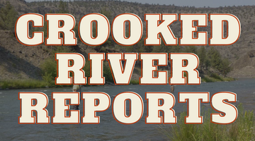 Crooked River Report